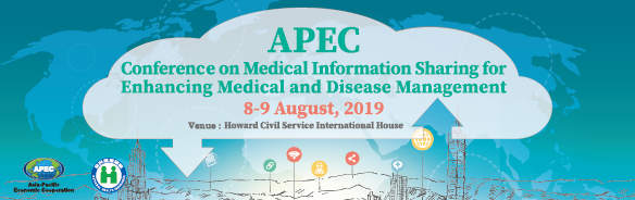 APEC Conference on Medical Information Sharing for Enhancing Medical and Disease Management
